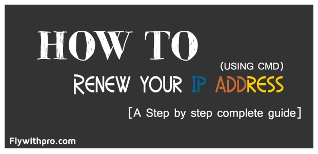 All About How To Renew Your IP Address
