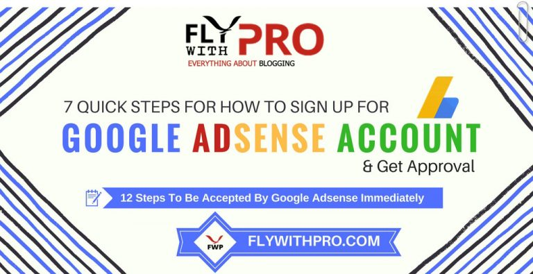 7 Quick Steps For How To Register For AdSense Account & Get Approval