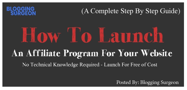Guide on Launching an Affiliate Program in 2018