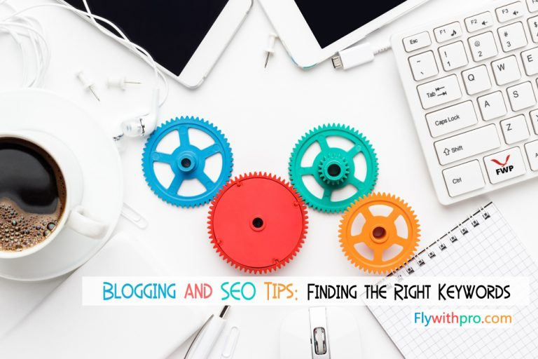 Blogging and SEO Tips: Finding the Right Keywords