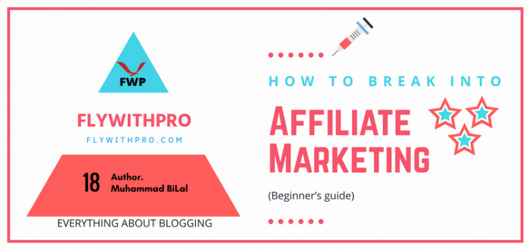 How To Break Into Affiliate Marketing (Beginner's guide)