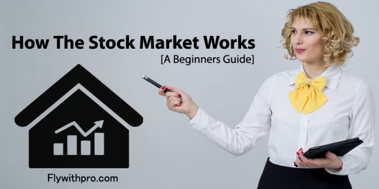 Everything You Wanted to Know About How The Stock Market Works