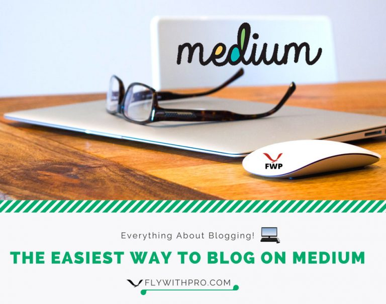 The Easiest Way To Blog on Medium