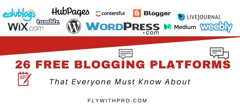 26 Blogging Platforms That Everyone Must Know About